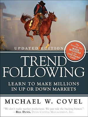Trend Following: Learn to Make Millions in Up or Down Markets book